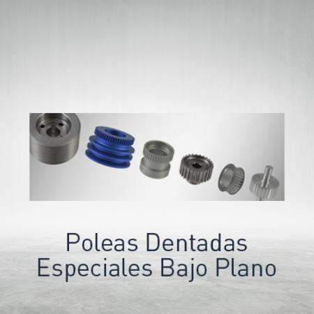 Poleas dentadas especiales bajo plano